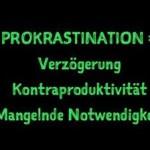 Was ist Prokrastination?